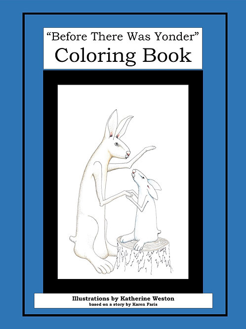 Coloring Book- Before There Was Yonder