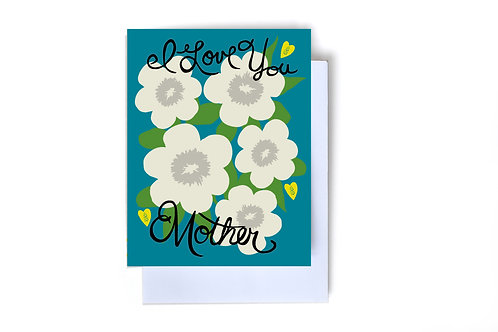 I Love You Mother Note Card