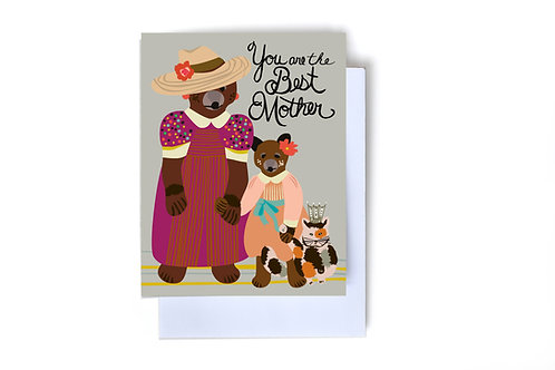 You Are The Best Mother Note Card