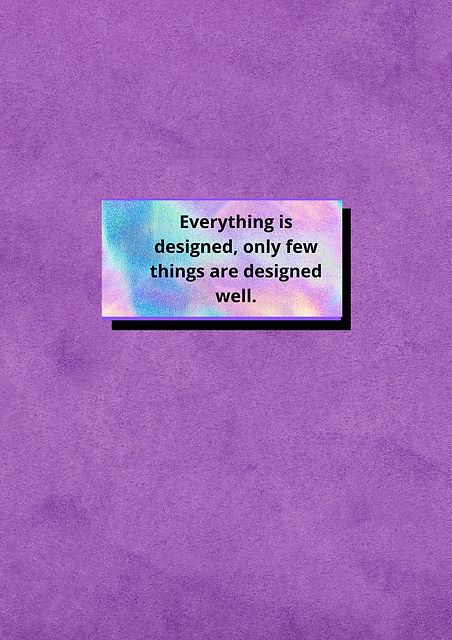 Everything is designed, but only few thi