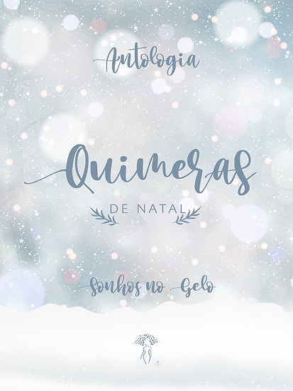 Livro Antologia Quimeras de Natal: Sonhos no Gelo