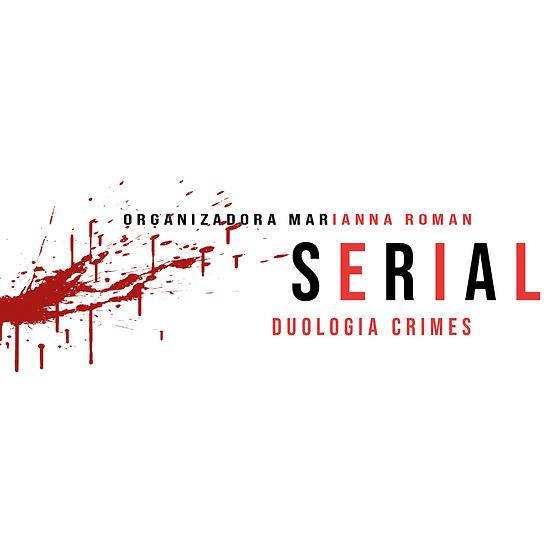 Serial - Duologia Crimes - Livro I, Vários Autores