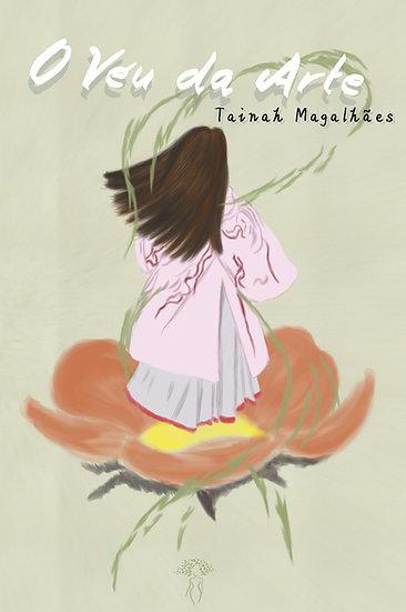 O véu da arte, Tainah Magalhães
