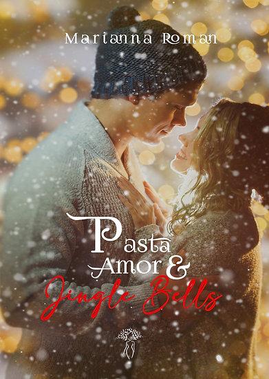 Livro Pasta, Amor e Jingle Bells [PRÉ-VENDA AUTOGRAFADA] - Marianna Roman