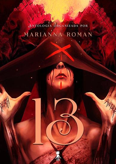 13 - Organizadora Marianna Roman - Vários Autores [PRÉ-VENDA]