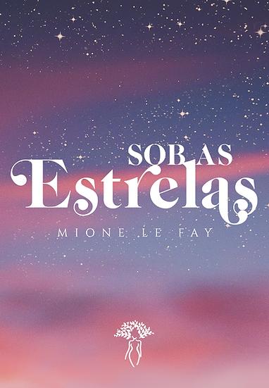 Sob as estrelas, Mione Le Fay [PRÉ-VENDA]