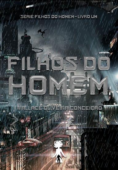 Filhos do Homem, Wallace Oliveira Conceição