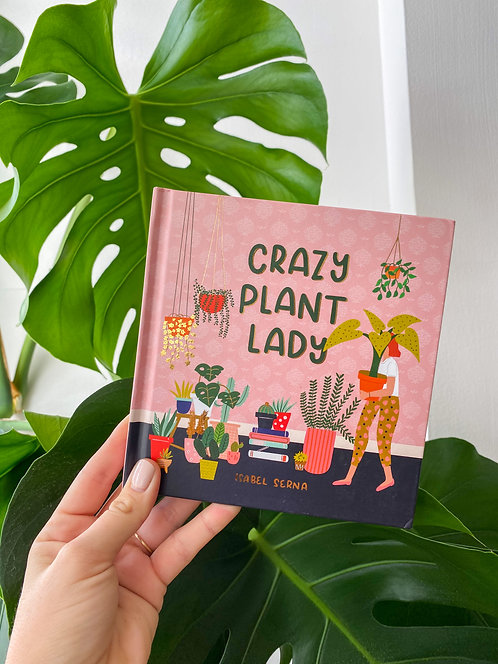 Crazy Plant Lady Book