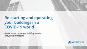 Re-starting and operating your buildings in a COVID-19 world