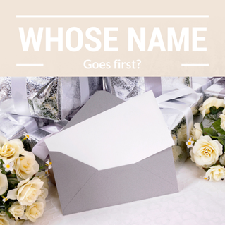 Wedding Etiquette - Who's name goes first?