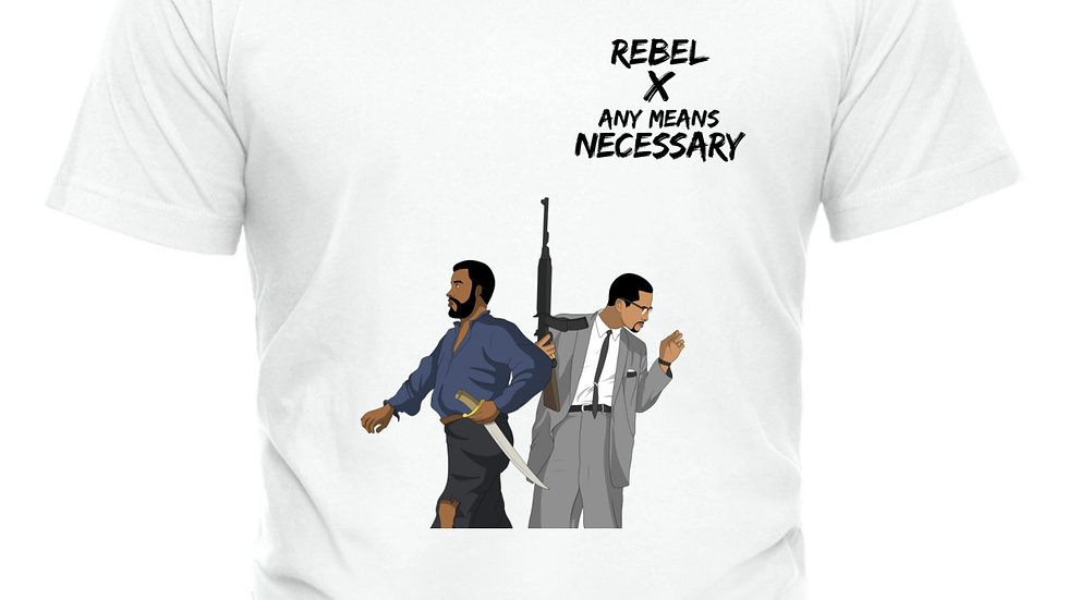 Rebel X Any Means Necessary Tee
