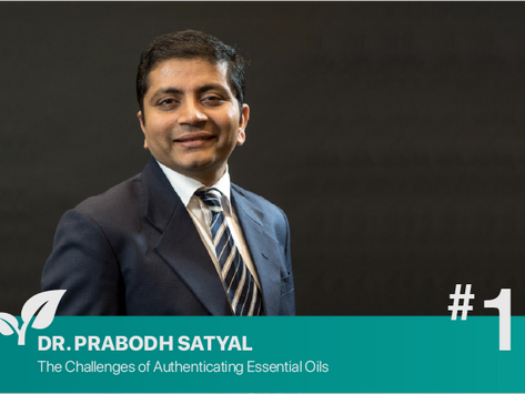 #1: The Challenges of Authenticating Essential Oils-Prabodh Satyal PhD