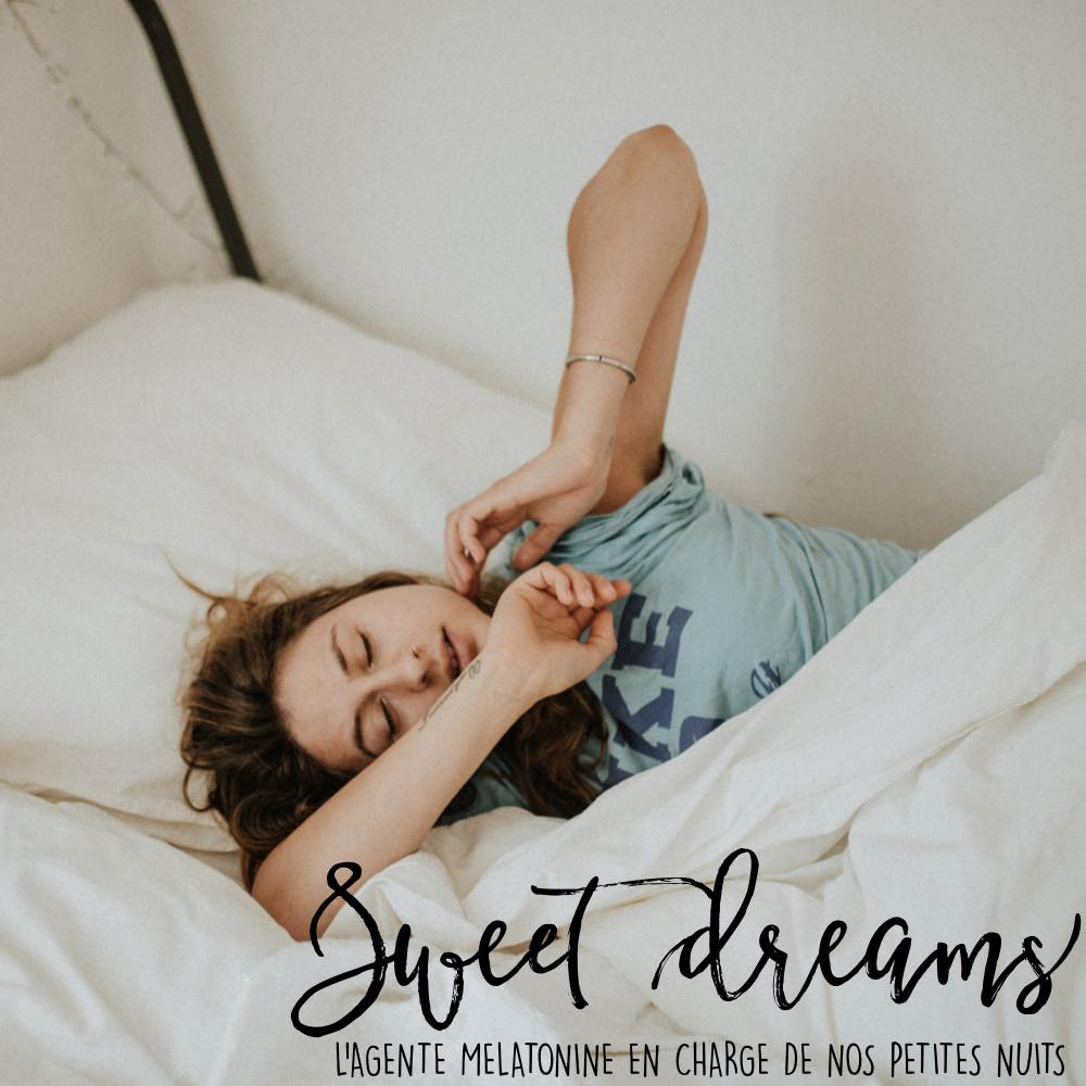 DO NOT FORGET TO KISS (Keep It Simple & Smile) - L'agente Mélatonine en charge de nos petites nuits - Complément alimentaire, endormissement, dodo, hormone, rêve