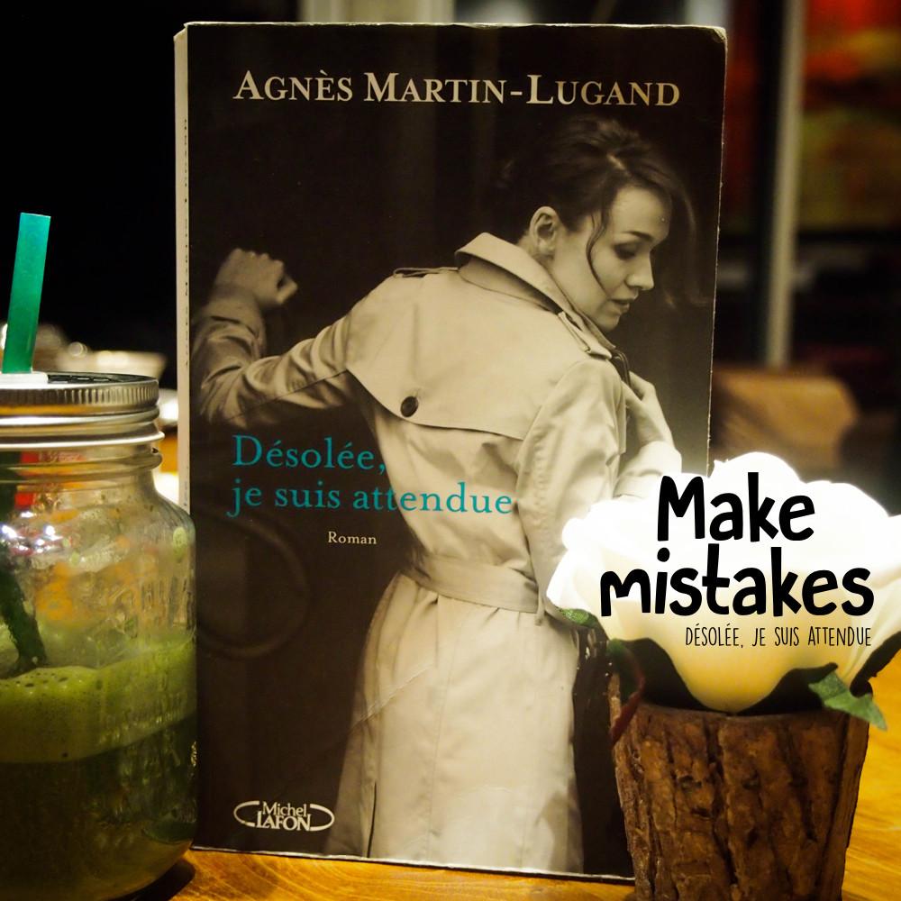Do Not Forget To Kiss - Désolée Je Suis Attendue - Agnes Martin Lugand - Bouquin, Livre, Roman