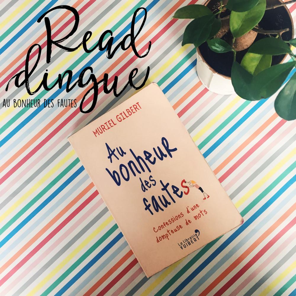 Do Not Forget To Kiss - Au Bonheur des Fautes - Livre, Roman, Langue Française, Orthographe, Mots, Ecriture, Correctrice