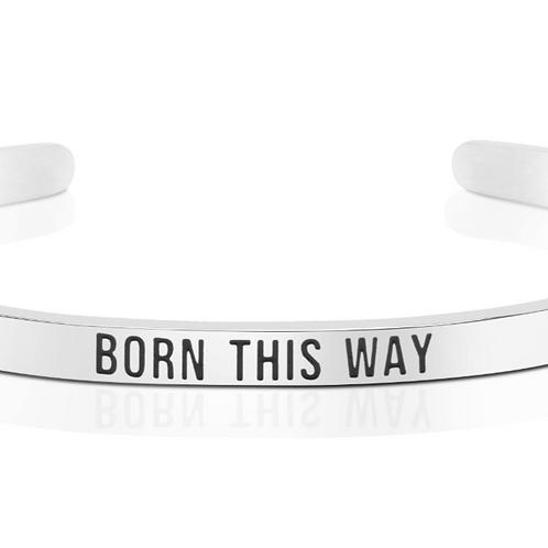 Born This Way Cuff