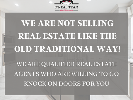 We are not selling Real Estate like the old traditional way!