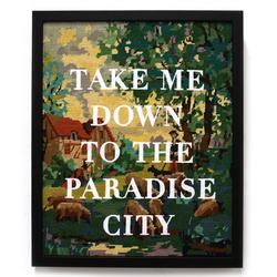 Take me down to the paradise city