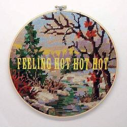 Feeling hot hot hot