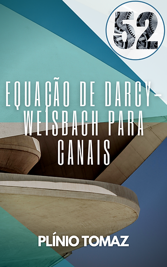 Equação de Darcy-Weisbach para canais