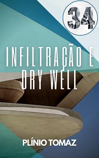 Infiltração e Dry Well