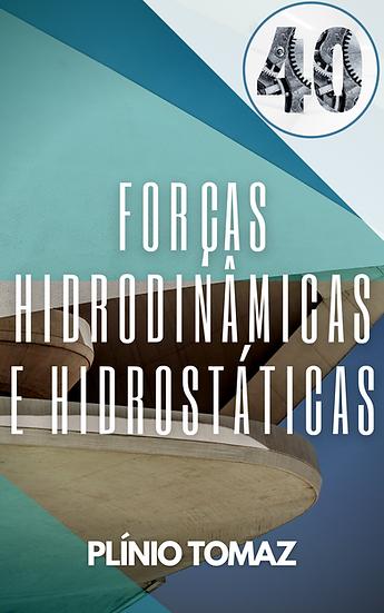 Forças hidrodinâmicas e hidrostáticas