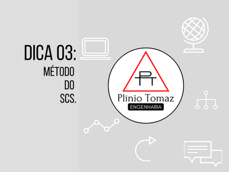 Dica 3: Método do SCS.
