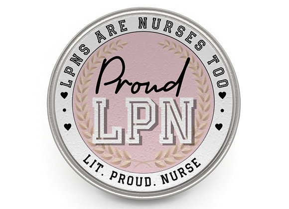 'LPNs Are Nurses Too' Pin