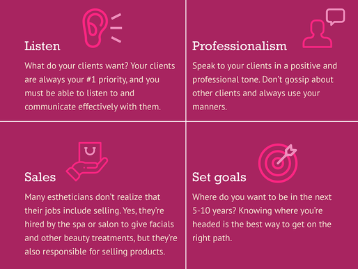 Tips for Becoming a Successful Esthetician Part 2