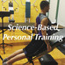 Science-Based Personal Training
