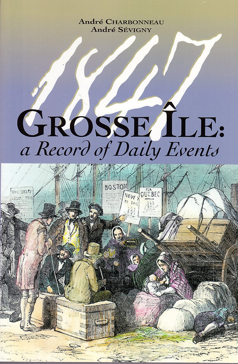 Grosse Île : a Record of Daily Events