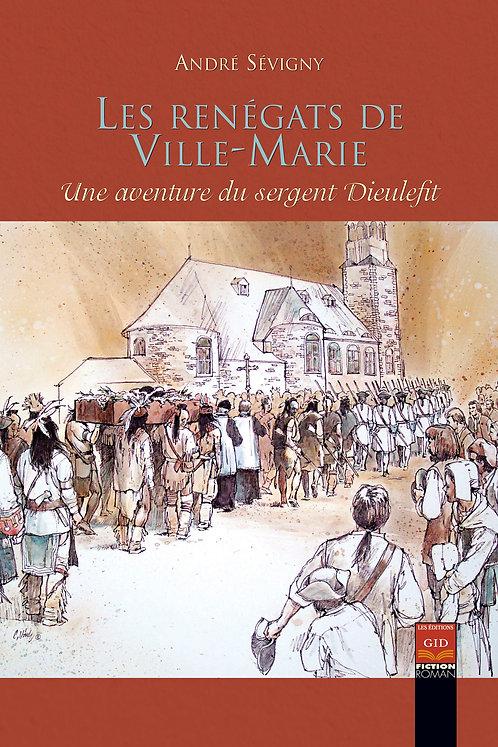 Les renégats de Ville-Marie