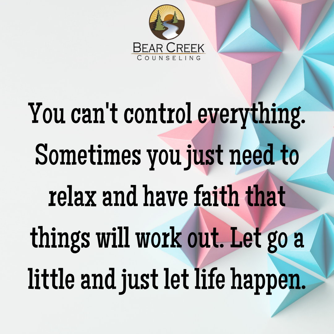 You can't control everything. Sometimes