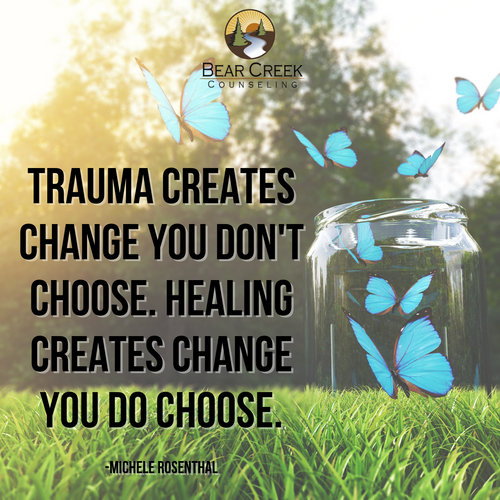 Trauma creates change you don't choose.