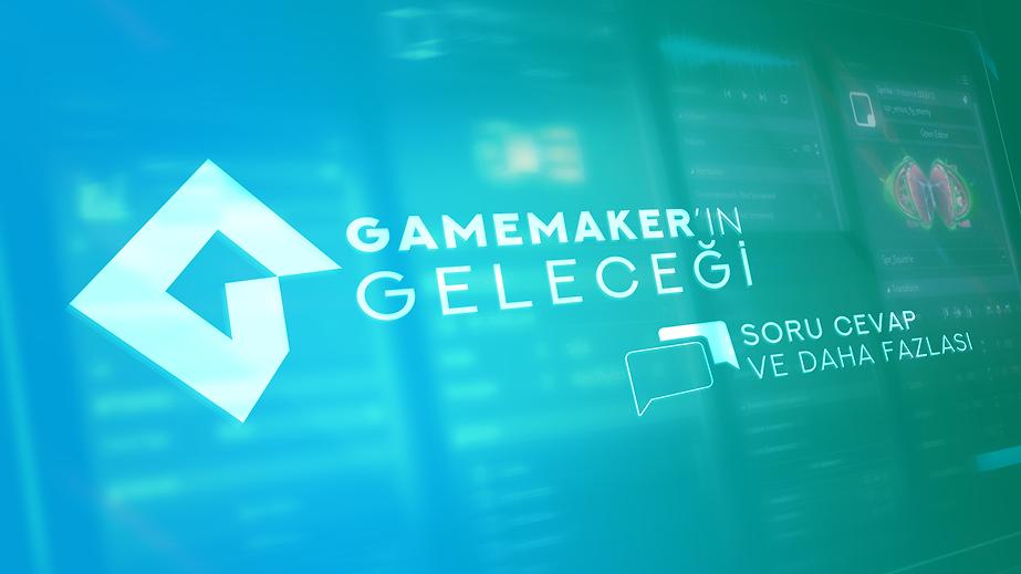 GameMakerınGelecegi01.png
