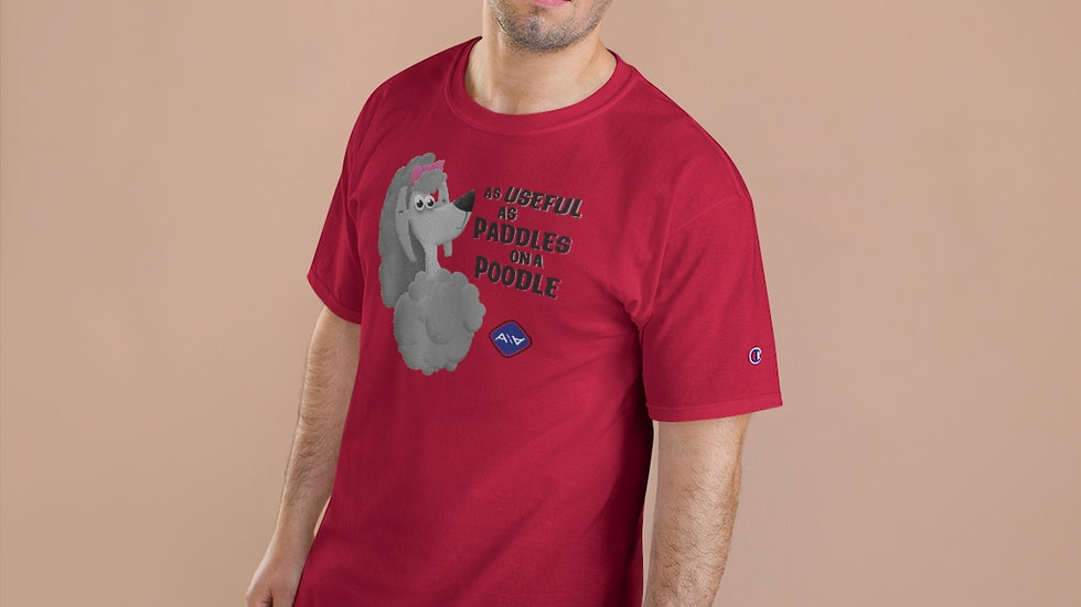 Paddles On A Poodle - Champion Tee