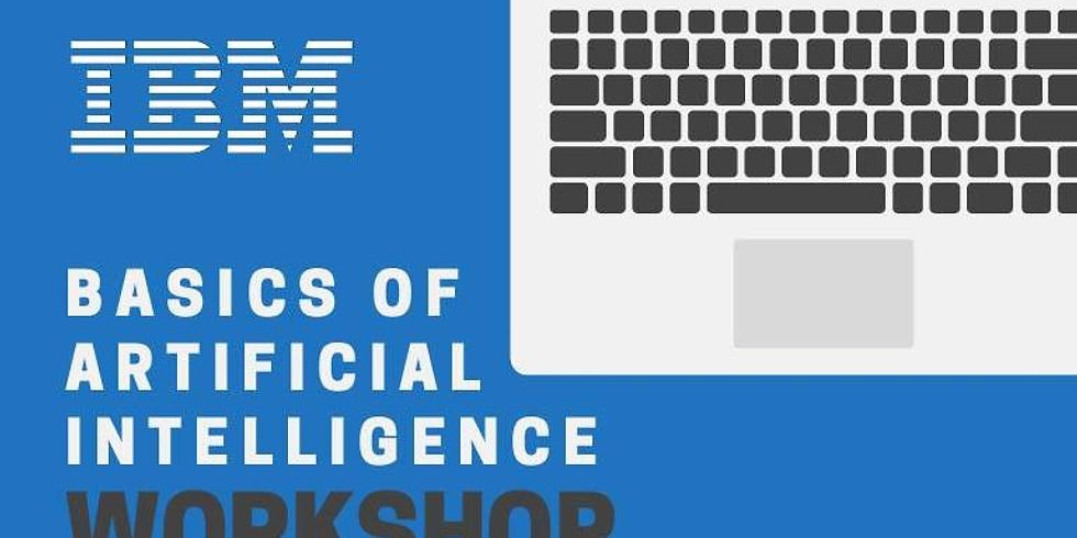 IBM, Basics of Artificial Intelligence Workshop