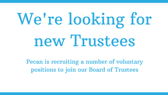 Could you be a trustee for Pecan?