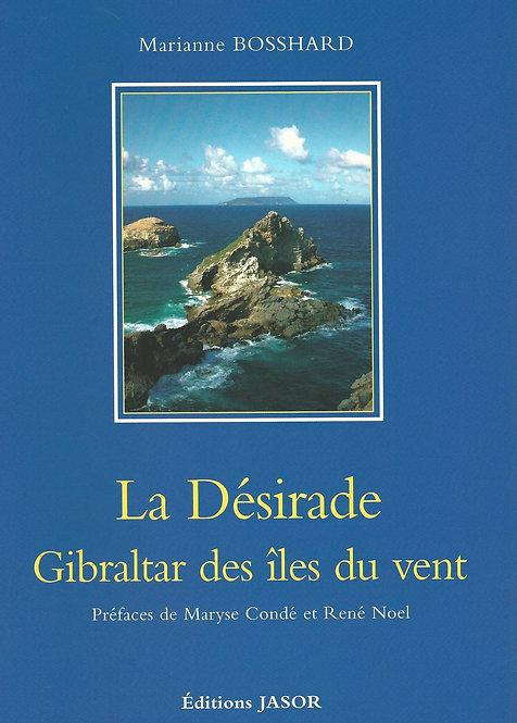 La Désirade Gibraltar des îles du vent