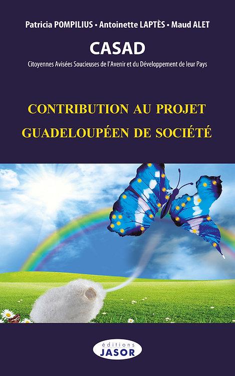 Contribution au projet guadeloupéen de société