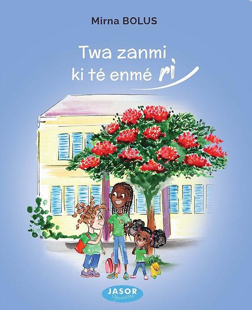 Les trois amies qui aimaient rire / Twa zanmi ki té enmé ri