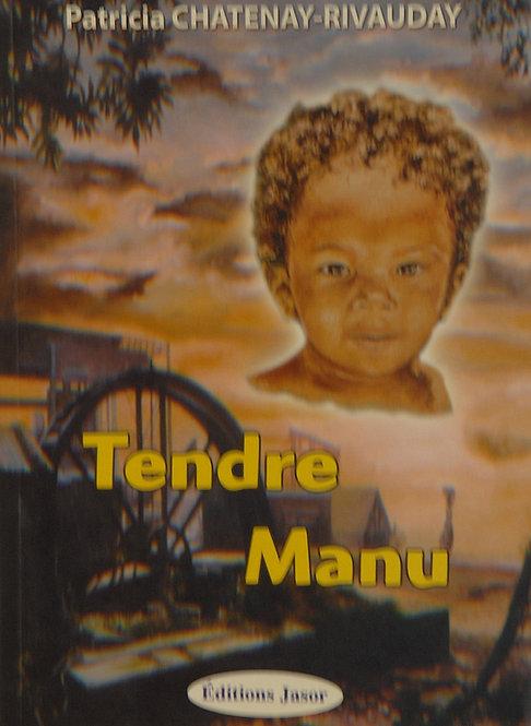 Tendre Manu