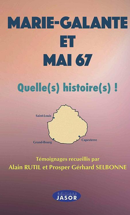 Mai 67 Quelle(s) histoire(s) !
