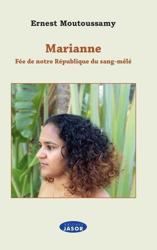 Marianne Fée de notre république du sang-mêlé