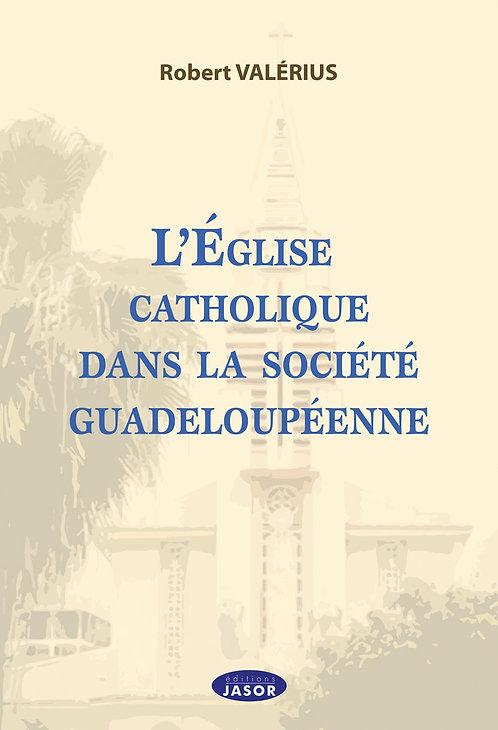 L'Église catholique dans la société guadeloupéenne