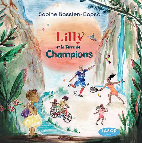 Lilly et la terre de champions
