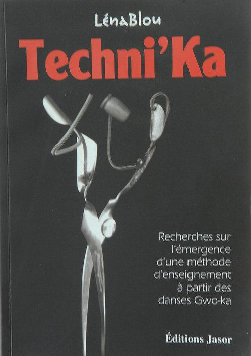 Techni'ka - Recherches sur l'émergence d'une méthode d'enseignement à partir...