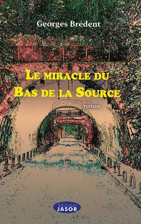 Le miracle du Bas de la Source