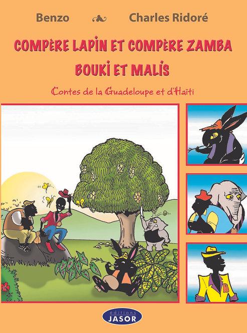 Compère Lapin Compère et Zamba Bouki et Malis. Contes d'Haïti et de Guadeloupe