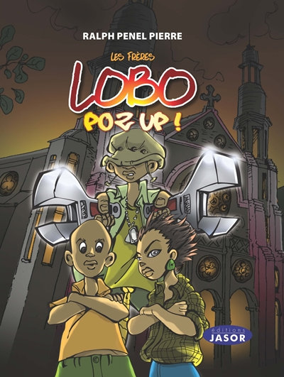 Les frères Lobo -  Poz up !